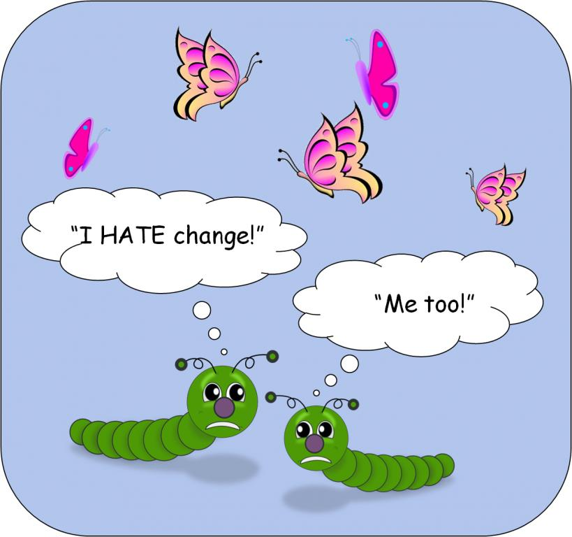 Click image for larger version.  Name:Caterpillars-Hate-Change.jpg Views:0 Size:55.6 KB ID:15166