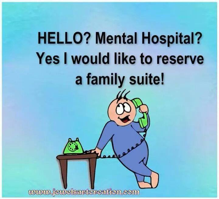 Click image for larger version.  Name:Hello Mental Hospital.jpg Views:22 Size:44.3 KB ID:43067