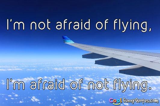 not-afraid-of-flying.jpg